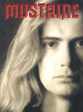 MUSTAINE. AUTOBIOGRAFIA DI UN'ICONA DELL'HEAVY METAL - 9788862311793