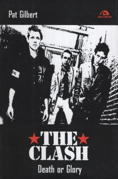 THE CLASH. DEATH OR GLORY - 9788862312073