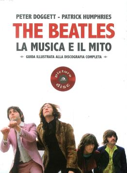 THE BEATLES LA MUSICA E IL MITO - 9788862312677