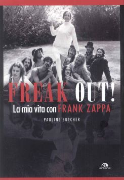 FREAK OUT! LA MIA VITA CON FRANK ZAPPA - 9788862313438