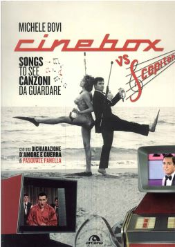 CINEBOX VS SCOPITONE. SONGS TO SEE. CANZONI DA GUARDARE - 9788862313667