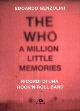 THE WHO A MILLION LITTLE MEMORIES - 9788862315616