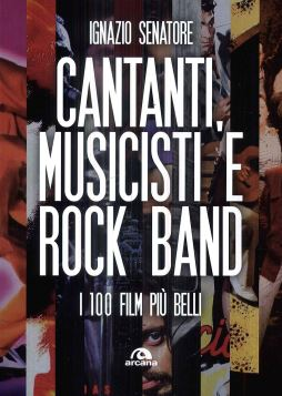 CANTANTI,MUSICISTI E ROCK BAND - 9788862315678