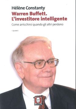 WARREN BUFFETT INVESTITORE 2^ ED. - 9788867081011