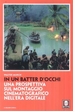 IN UN BATTER D'OCCHI 3^ ED. - WALTER MURCH - 9788867088591