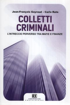 COLLETTI CRIMINALI - 9788868261474