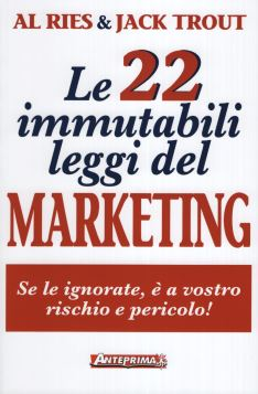 LE 22 IMMUTABILI LEGGI DEL MARKETING 2^ ED. - 9788868490751