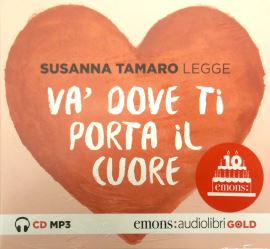 VA' DOVE TI PORTA IL CUORE GOLD (audiolibro CD MP3) - 9788869862557