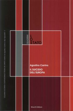 IL SUICIDIO DELL'EUROPA - AGOSTINO CARRINO - 9788870007114