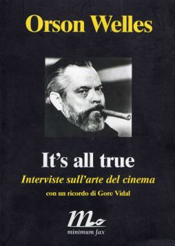 IT'S ALL TRUE. INTERVISTE SULL'ARTE DEL CINEMA - 9788875210403