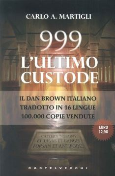 999 L'ULTIMO CUSTODE TASCAB. - 9788876154119