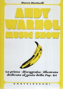 ANDY WARHOL MUSIC SHOW - 9788876156007