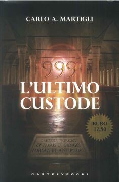 999 L'ULTIMO CUSTODE N.EDIZ - 9788876156755