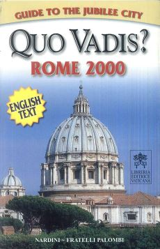 QUO VADIS? ROME 2000 ENGLISH TEXT - 9788876216183