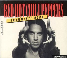 RED HOT CHILL PEPPERS - 9788879660846