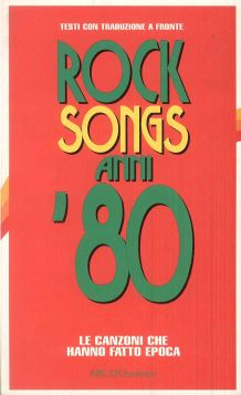 ROCK SONGS ANNI '80 - 9788879661355