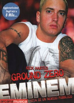 EMINEM. GROUND ZERO - 9788879663076