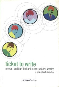 TICKET TO WRITE - 9788879663090