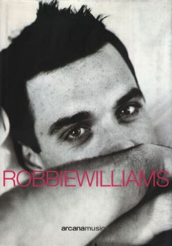 ROBBIE WILLIAMS- TUTTO SU DI ME - 9788879663236
