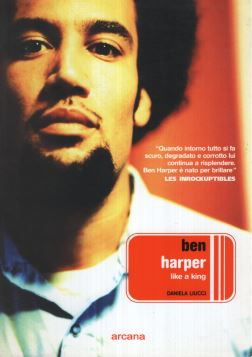 BEN HARPER. LIKE A KING - 9788879663502