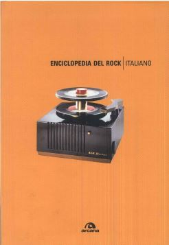 ENCICLOPEDIA DEL ROCK ITALIANO - 9788879664226