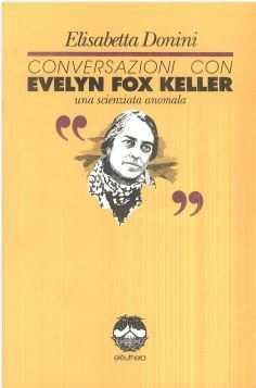 CONVERSAZIONI CON EVELYN FOX KELLER - 9788885861190