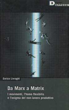 DA MARX A MATRIX. - 9788888738871