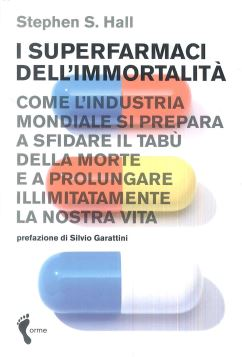 SUPERFARMACI DELL'IMMORTALITÓ - 9788888774176