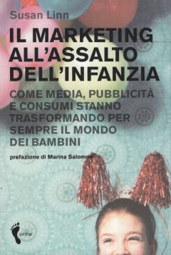 MARKETING ALL'ASSALTO DELL'INFANZIA - 9788888774251