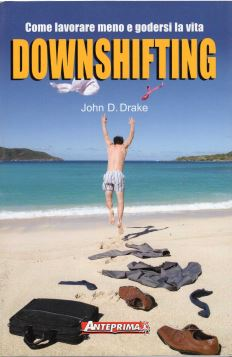 DOWNSHIFTING *** - 9788888857336