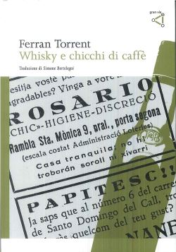 WHISKY E CHICCHI DI CAFFE' - FERRAN TORRENT - 9788895492346