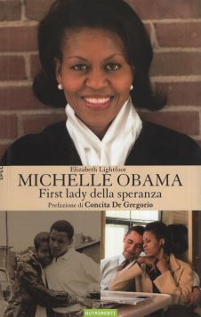 MICHELLE OBAMA FIRST LADY DELLA SPERANZA - 9788895842233
