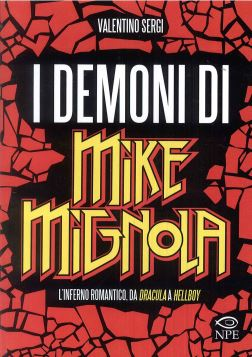 I DEMONI DI MIKE MIGNOLA - 9788897141464