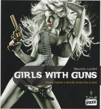 GIRLS WITH GUNS - 9788897165262