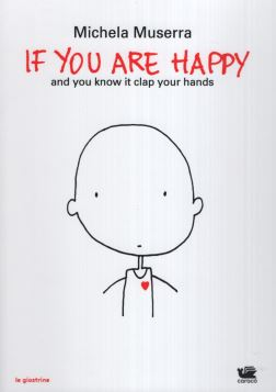 IF YOU ARE HAPPY - 9788897567868
