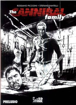 THE CANNIBAL FAMILY RISTAMPA CARTONATA N. 0-1: PRELUDIO - 9788899413453