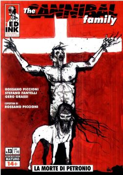 THE CANNIBAL FAMILY N. 13: LA MORTE DI PETRONIO - 9788899413637