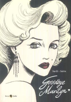 GOODBYE MARILYN - 9788899016463