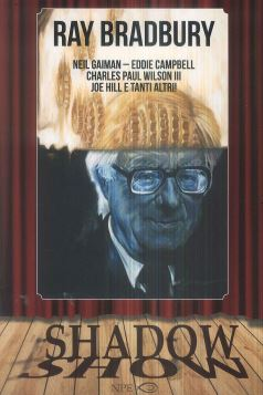 RAY BRADBURY. SHADOW SHOW - 9788894818130