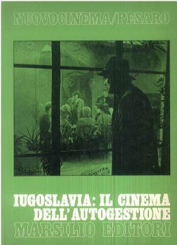 IUGOSLAVIA: IL CINEMA DELL'AUTOGESTIONE - FRI0000000125