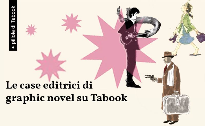 Le case editrici di graphic novel su Tabook